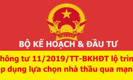 Thông tư 11/2019/TT-BKHĐT lộ trình áp dụng lựa chọn nhà thầu qua mạng